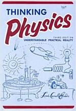 Thinking Physics (3e, Tr) (Paperback, 3)