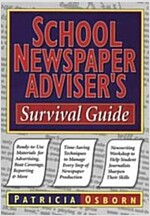 School Newspaper Adviser's Survival Guide (Paperback)