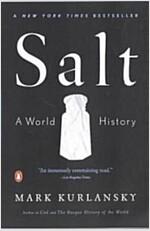 Salt: A World History (Paperback)