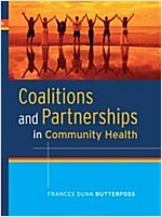 Coalitions and Partnerships in Community Health (Hardcover, 1st)