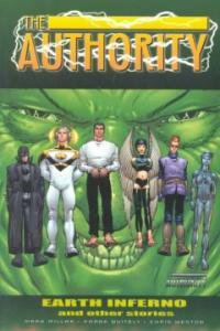Authority : Earth Inferno and Other Stories