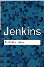 Rethinking History (Paperback, 3 Revised edition)