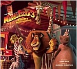 The Art of Madagascar 3: Europe's Most Wanted (Hardcover)