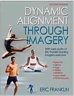 Dynamic Alignment Through Imagery - 2nd Edition (Paperback, 2, Revised)