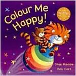 [중고] Colour Me Happy! (Paperback, Reprint)
