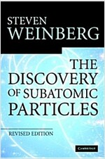 The Discovery of Subatomic Particles Revised Edition (Hardcover, 2 Revised edition)