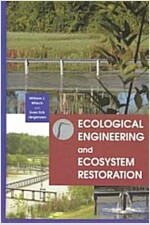 Ecological Engineering and Ecosystem Restoration (Hardcover)