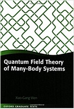 Quantum Field Theory of Many-body Systems : From the Origin of Sound to an Origin of Light and Electrons (Paperback)