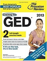 Cracking the GED 2013 (Paperback, 1st, CSM)