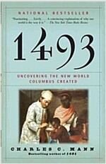 [중고] 1493: Uncovering the New World Columbus Created (Paperback)