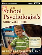 The School Psychologist's Survival Guide, Grades K-12 (Paperback)