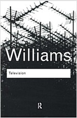 Television : Technology and Cultural Form (Paperback, 3 Rev ed)