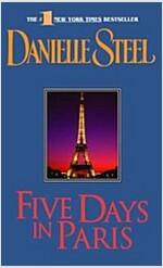 Five Days in Paris (Mass Market Paperback)