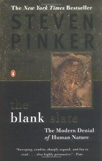Blank Slate: The Modern Denial of Human Nature