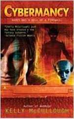 [중고] Cybermancy (Mass Market Paperback)