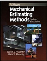 Means Mechanical Estimating Methods: Takeoff & Pricing for HVAC & Plumbing, Updated 4th Edition (Paperback, 4, Updated)
