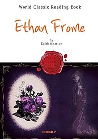 [POD] 이선 프롬 : Ethan Frome (영어 원서 : 퓰리처 수상 작가)