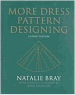 More Dress Pattern Designing : Classic Edition (Hardcover, 4th Edition)