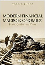 Modern Financial Macroeconomics - Panics, Crashes,and Crises (Paperback)