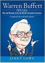 Warren Buffett Speaks, Second Edition : Wit and Wisdom From the World's Greatest Investor (Hardcover, 2 Revised edition)