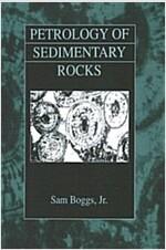 Petrology of Sedimentary Rocks (Hardcover)