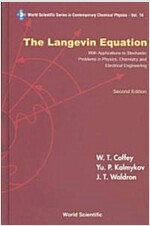 Langevin Equation, The: With Applications to Stochastic Problems in Physics, Chemistry and Electrical Engineering (Second Edition) (Hardcover, 2, Revised)
