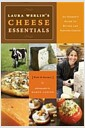 [�߰�] Laura Werlin's Cheese Essentials: An Insider's Guide to Buying and Serving Cheese with 50 Recipes