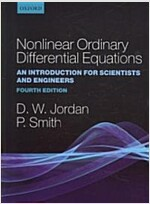 Nonlinear Ordinary Differential Equations : An Introduction for Scientists and Engineers (Paperback, 4 Revised edition)
