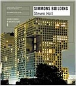 Steven Holl Architects/Simmons Building: Source Books in Architecture 5 (Paperback)