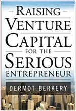 Raising Venture Capital for the Serious Entrepreneur (Hardcover)