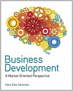 Business Development : A Market-oriented Perspective (Paperback)