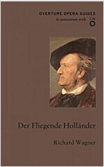 Der Fliegende Hollander : The Flying Dutchman (Paperback)