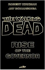 The Walking Dead: Rise of the Governor Deluxe Slipcase Edition (Hardcover)