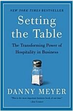[중고] Setting the Table: The Transforming Power of Hospitality in Business (Paperback)