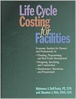 Life Cycle Costing for Facilities (Hardcover)