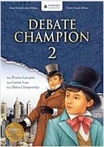 Debate Champion 2: Student Book (Paperback + CD)
