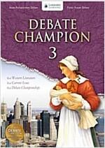 Debate Champion 3: Student Book (Paperback + CD)