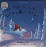 The Princess and the White Bear King W/CD (Paperback)