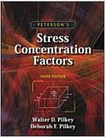 Peterson's Stress Concentration Factors (Hardcover, 3 Rev ed)