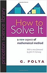 How to Solve It: A New Aspect of Mathematical Method (Paperback, Revised)