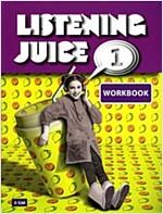 Listening Juice 1 : Workbook