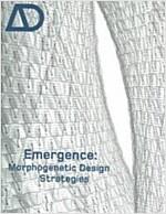 Emergence : Morphogenetic Design Strategies (Paperback)