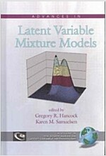 Advances in Latent Variable Mixture Models (Hc) (Hardcover)