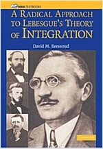 A Radical Approach to Lebesgue's Theory of Integration (Paperback)