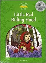 Classic Tales Second Edition: Level 3: Little Red Riding Hood (mp3 download pack) (mp3pack, 2 Revised edition)