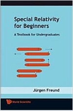 Special Relativity for Beginners: A Textbook for Undergraduates (Paperback)
