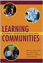 Learning Communities: Reforming Undergraduate Education (Hardcover)