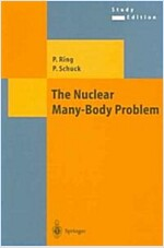 The Nuclear Many-Body Problem (Paperback, Softcover Repri)