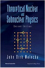 Theoretical Nuclear and Subnuclear Physics, 2nd Edition (Paperback, 2)