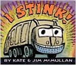 I Stink! Board Book (Board Books)